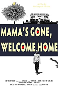Movies downloading websites Mama's Gone, Welcome Home USA [SATRip]