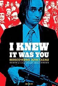 John Cazale in I Knew It Was You: Rediscovering John Cazale (2009)