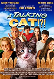A Talking Cat!?! Poster