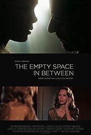 The Empty Space in Between Poster