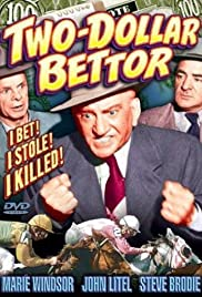 Two Dollar Bettor(1951) Poster - Movie Forum, Cast, Reviews