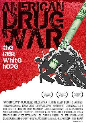 Where to stream American Drug War: The Last White Hope