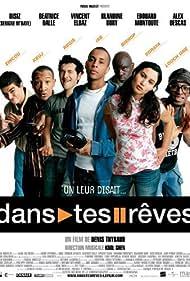 Dans tes rêves (2005)
