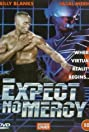 Expect No Mercy (1995) Poster