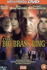 William Hurt, Nigel Hawthorne, Irène Jacob, and Miranda Richardson in The Big Brass Ring (1999)