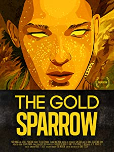 The Gold Sparrow movie download