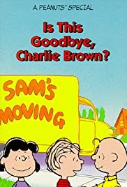 Is This Goodbye, Charlie Brown? (1983) Poster - TV Show Forum, Cast, Reviews