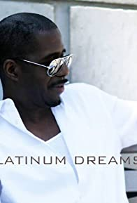 Primary photo for Platinum Dreams