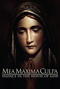Primary photo for Mea Maxima Culpa: Silence in the House of God