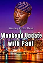 Weekend Update with Paul