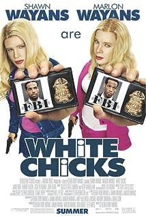 White Chicks (2004)