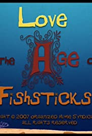 Love in the Age of Fishsticks Poster