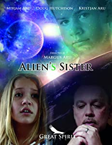 Watch free released movies Alien's Sister [hdrip]