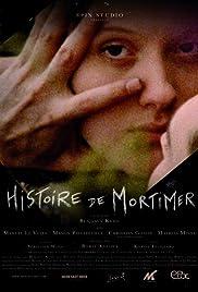 Histoire de Mortimer Poster