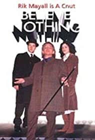 Believe Nothing (2002) Poster - TV Show Forum, Cast, Reviews