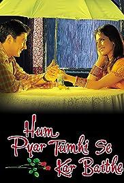 Hum Pyar Tumhi Se Kar Baithe Poster