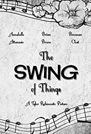 The Swing of Things Poster