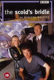 The Scold's Bridle Poster - TV Show Forum, Cast, Reviews