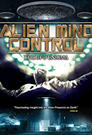 Alien Mind Control: The UFO Enigma (2015) starring Thomas Hamm on DVD on DVD