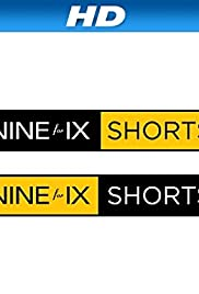 Nine for IX Shorts Poster