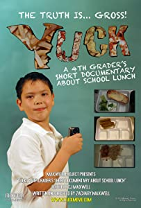 Watch latest movie for free Yuck: A 4th Grader's Short Documentary About School Lunch [640x480]