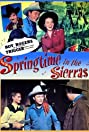 Springtime in the Sierras (1947) Poster