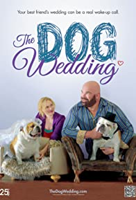 Primary photo for The Dog Wedding