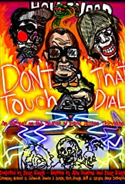 Don't Touch That Dial Poster