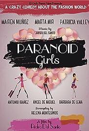 Chicas paranoicas(2015) Poster - Movie Forum, Cast, Reviews