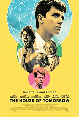 Permalink to Movie The House of Tomorrow (2017)