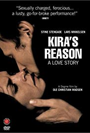 Kira's Reason: A Love Story (2001) Poster - Movie Forum, Cast, Reviews