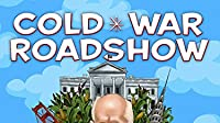 Cold War Roadshow