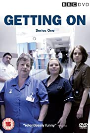 Getting On Poster - TV Show Forum, Cast, Reviews
