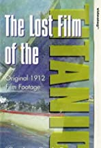 The Lost Film of the Titanic