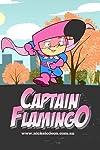 Captain Flamingo (2006)