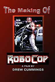 The Making of 'RoboCop' (1987)