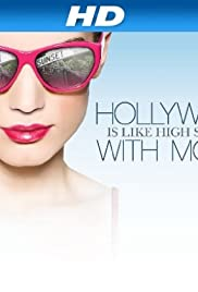 Hollywood Is Like High School with Money Poster