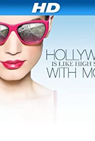Primary photo for Hollywood Is Like High School with Money