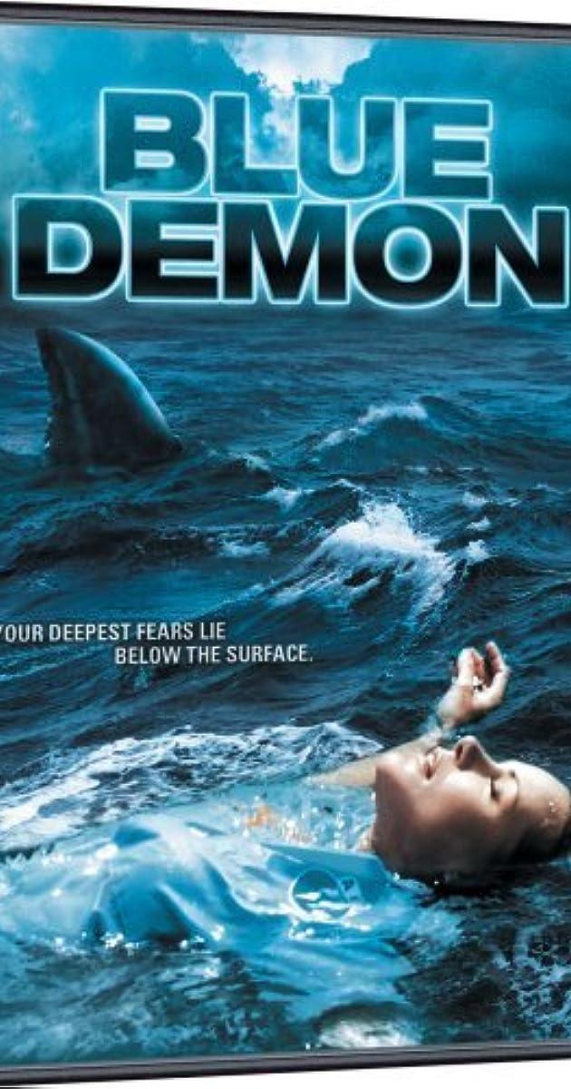 Blue Demon (Video 2004) - IMDb