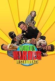 World's Weirdest Restaurants Poster