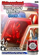 Chicagoland Emergency Vehicle Show Volume 1