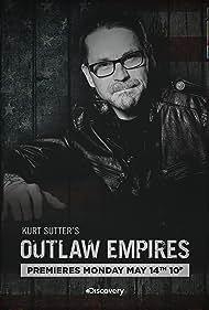 Kurt Sutter in Outlaw Empires (2012)