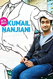 Kumail Nanjiani: Beta Male(2013) Poster - TV Show Forum, Cast, Reviews