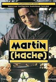 Martín (Hache) Poster