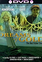 Dreams of Gold: The Mel Fisher Story