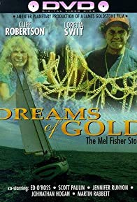 Primary photo for Dreams of Gold: The Mel Fisher Story