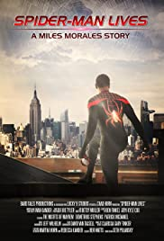Spider-Man Lives: A Miles Morales Story Poster