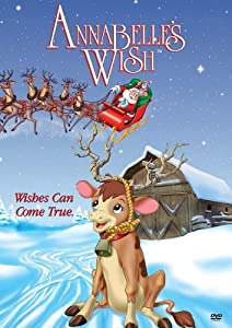 4k movies Annabelle's Wish by William R. Kowalchuk Jr. [2k]