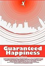 Guaranteed Happiness