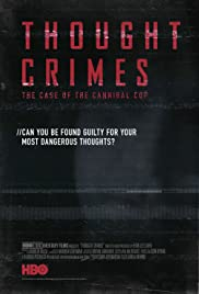 Thought Crimes: The Case of the Cannibal Cop(2015) Poster - Movie Forum, Cast, Reviews